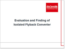 Evaluation and Finding of Isolated Flyback Converter